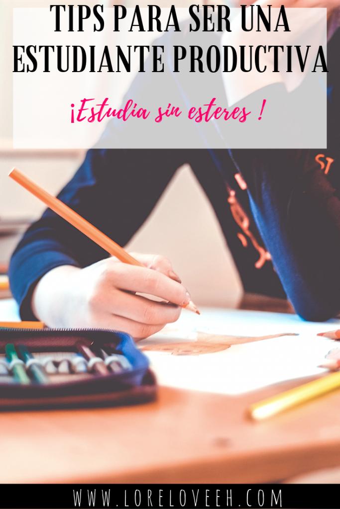 Tips sencillos para ser un estudiante productivo y sin estrés